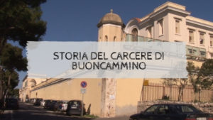 Storia del carcere di Buoncammino