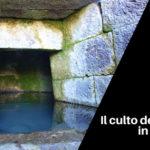 Il culto delle acque in Sardegna