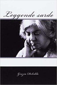 Leggende sarde - Grazia Deledda
