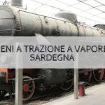 I treni a trazione a vapore in Sardegna