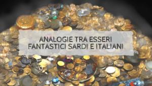 Analogie tra esseri fantastici sardi e italiani
