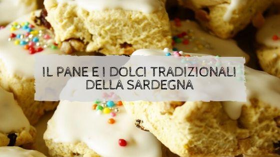 Il pane e i dolci tradizionali della Sardegna