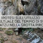 Ipotesi sull'utilizzo cultuale del Tempio di su Benatzu nella Grotta Pirosu