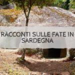 Racconti sulle Fate in Sardegna