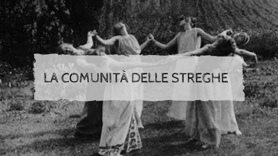 La comunità delle Streghe