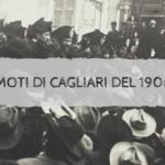 I moti di Cagliari del 1906