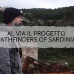 "Al via il progetto ""Pathfinders of Sardinia"""